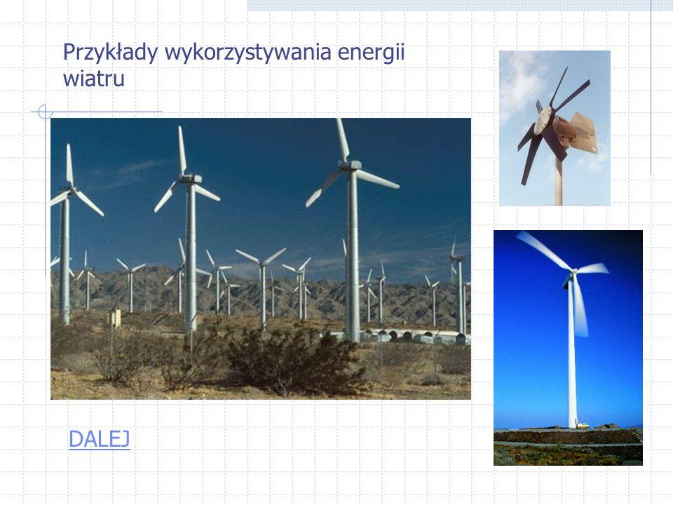 Przykłady wykorzystywania energii wiatru