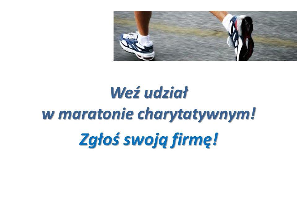 Weź udział w maratonie charytatywnym!