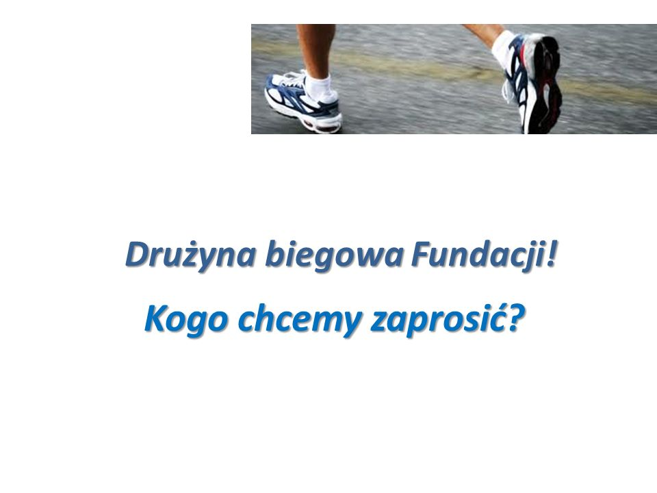 Drużyna biegowa Fundacji!