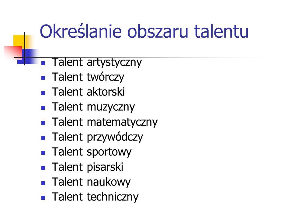 Określanie obszaru talentu