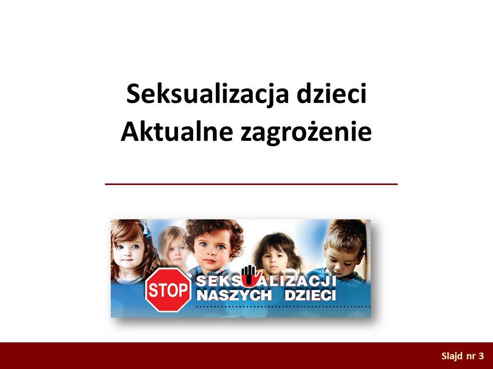 Seksualizacja dzieci Aktualne zagrożenie