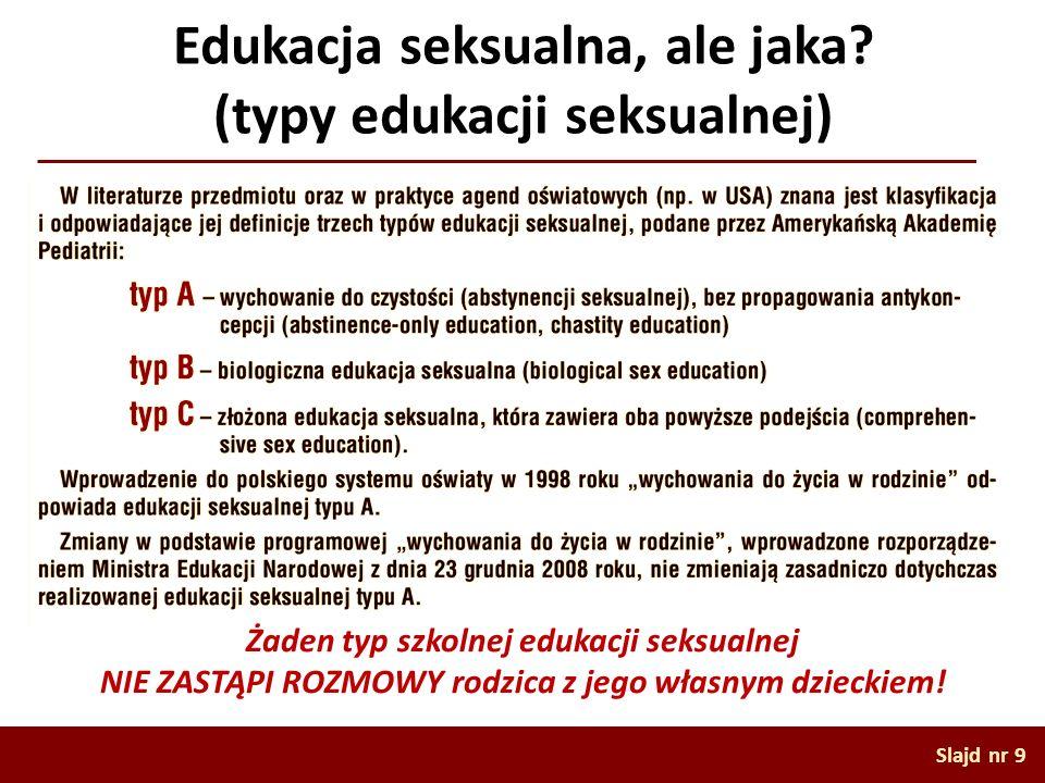 Edukacja seksualna, ale jaka (typy edukacji seksualnej)