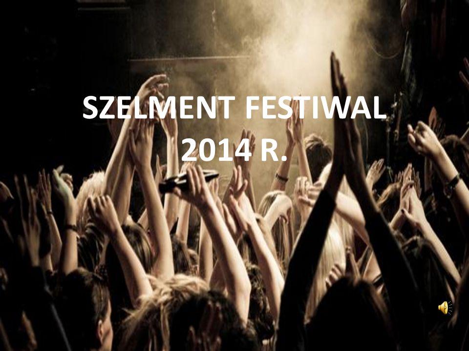 SZELMENT FESTIWAL 2014 R.