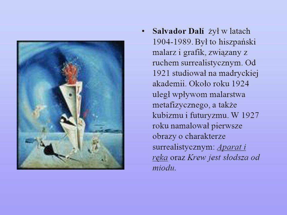 Salvador Dalí żył w latach 1904-1989
