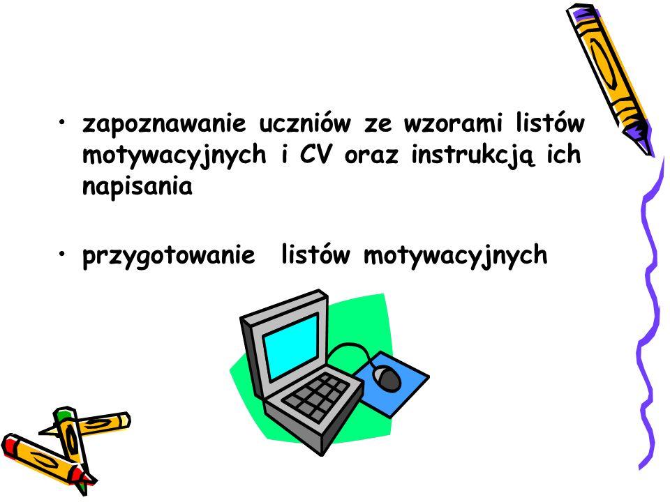 zapoznawanie uczniów ze wzorami listów motywacyjnych i CV oraz instrukcją ich napisania