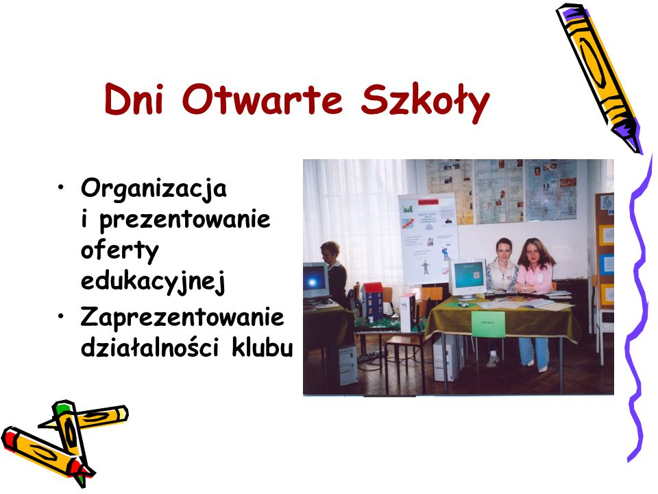 Dni Otwarte Szkoły Organizacja i prezentowanie oferty edukacyjnej