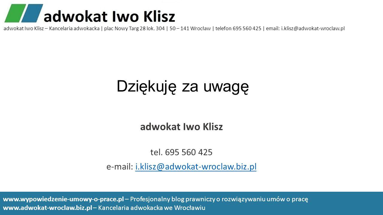 e-mail: i.klisz@adwokat-wroclaw.biz.pl