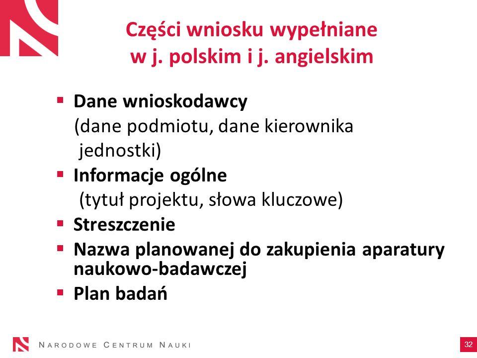 Części wniosku wypełniane w j. polskim i j. angielskim