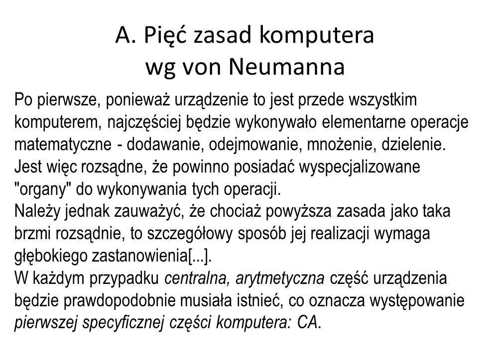A. Pięć zasad komputera wg von Neumanna