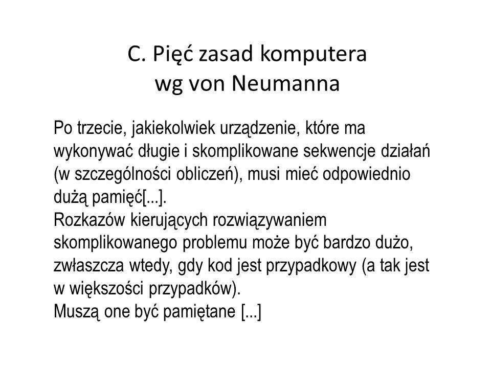 C. Pięć zasad komputera wg von Neumanna