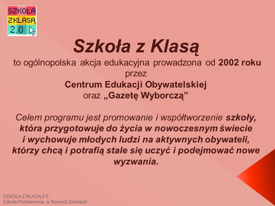 """Szkoła z Klasą to ogólnopolska akcja edukacyjna prowadzona od 2002 roku przez Centrum Edukacji Obywatelskiej oraz """"Gazetę Wyborczą"""