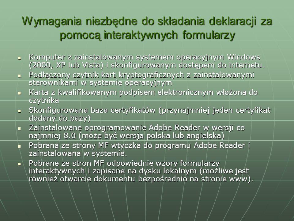 Wymagania niezbędne do składania deklaracji za pomocą interaktywnych formularzy