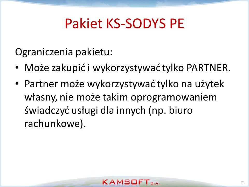 Pakiet KS-SODYS PE Ograniczenia pakietu: