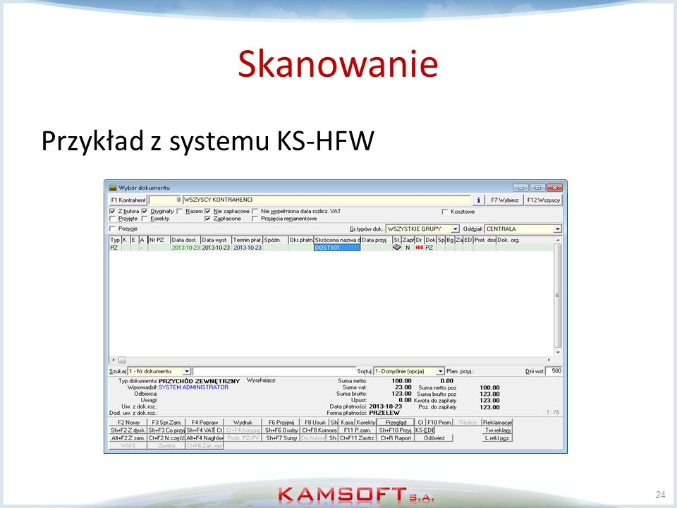 Skanowanie Przykład z systemu KS-HFW
