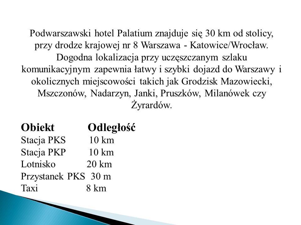 Podwarszawski hotel Palatium znajduje się 30 km od stolicy, przy drodze krajowej nr 8 Warszawa - Katowice/Wrocław. Dogodna lokalizacja przy uczęszczanym szlaku komunikacyjnym zapewnia łatwy i szybki dojazd do Warszawy i okolicznych miejscowości takich jak Grodzisk Mazowiecki, Mszczonów, Nadarzyn, Janki, Pruszków, Milanówek czy Żyrardów.