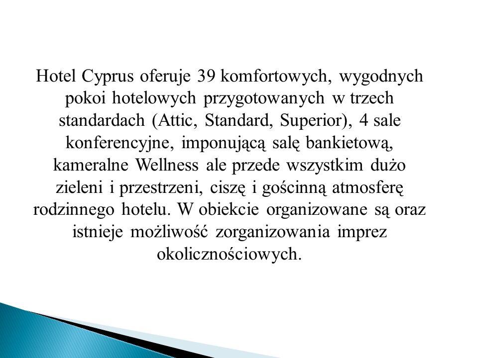 Hotel Cyprus oferuje 39 komfortowych, wygodnych pokoi hotelowych przygotowanych w trzech standardach (Attic, Standard, Superior), 4 sale konferencyjne, imponującą salę bankietową, kameralne Wellness ale przede wszystkim dużo zieleni i przestrzeni, ciszę i gościnną atmosferę rodzinnego hotelu.