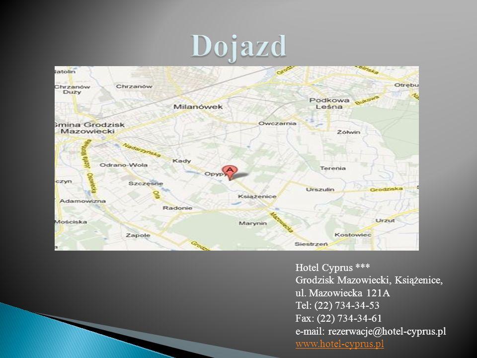 Dojazd Hotel Cyprus *** Grodzisk Mazowiecki, Książenice,