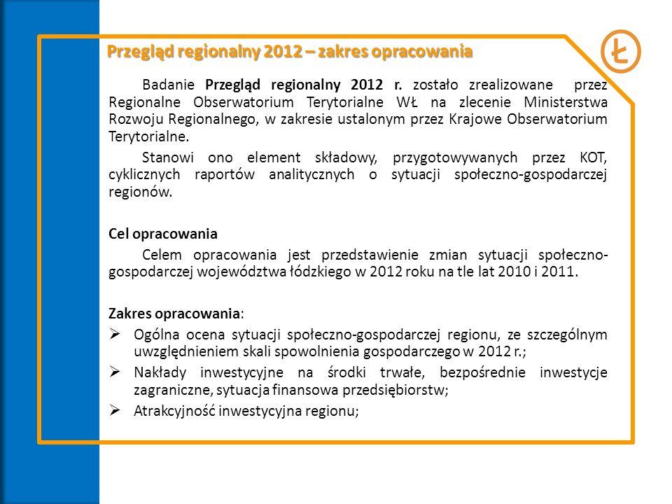 Przegląd regionalny 2012 – zakres opracowania