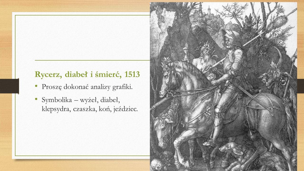 Rycerz, diabeł i śmierć, 1513 Proszę dokonać analizy grafiki.