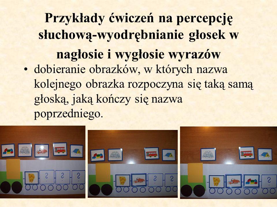 Przykłady ćwiczeń na percepcję słuchową-wyodrębnianie głosek w nagłosie i wygłosie wyrazów