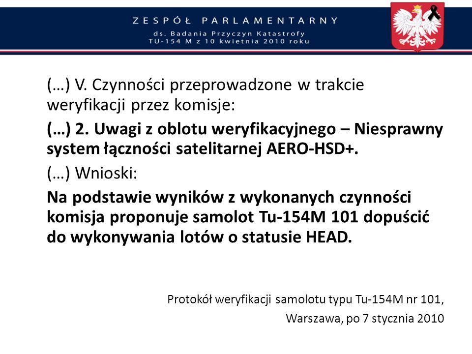 (…) V. Czynności przeprowadzone w trakcie weryfikacji przez komisje: