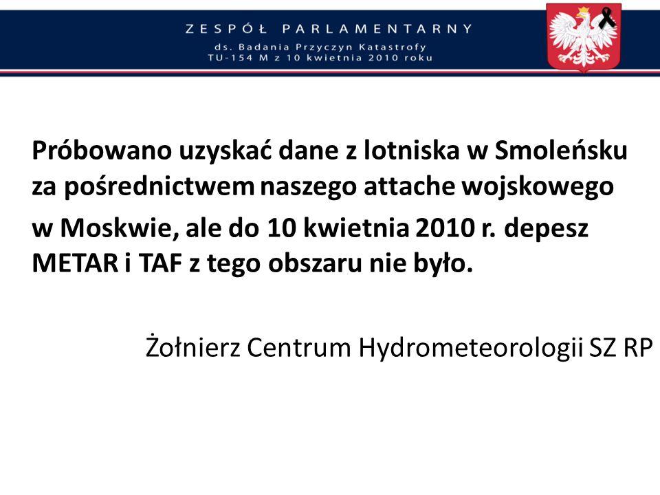 Próbowano uzyskać dane z lotniska w Smoleńsku za pośrednictwem naszego attache wojskowego