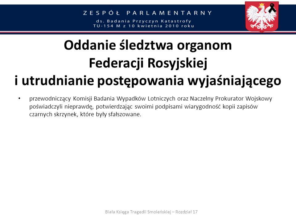 Biała Księga Tragedii Smoleńskiej – Rozdział 17