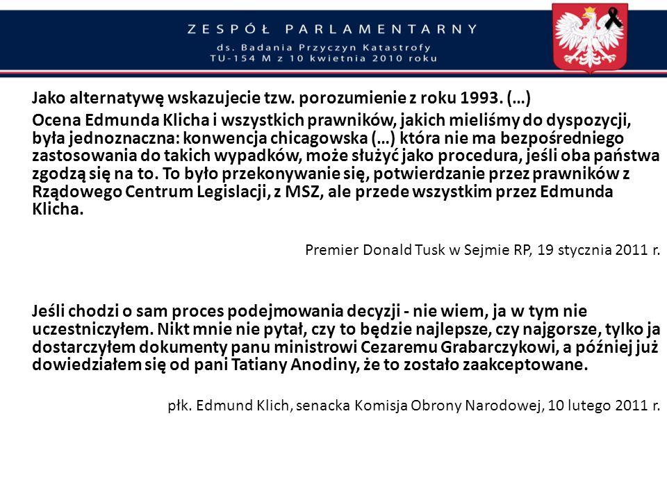 Jako alternatywę wskazujecie tzw. porozumienie z roku 1993. (…)