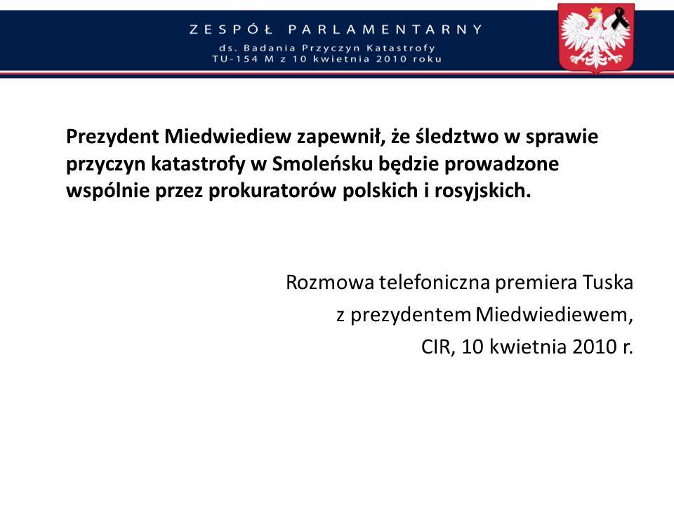 Rozmowa telefoniczna premiera Tuska z prezydentem Miedwiediewem,