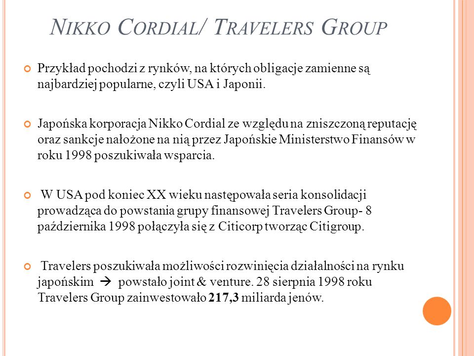Nikko Cordial/ Travelers Group