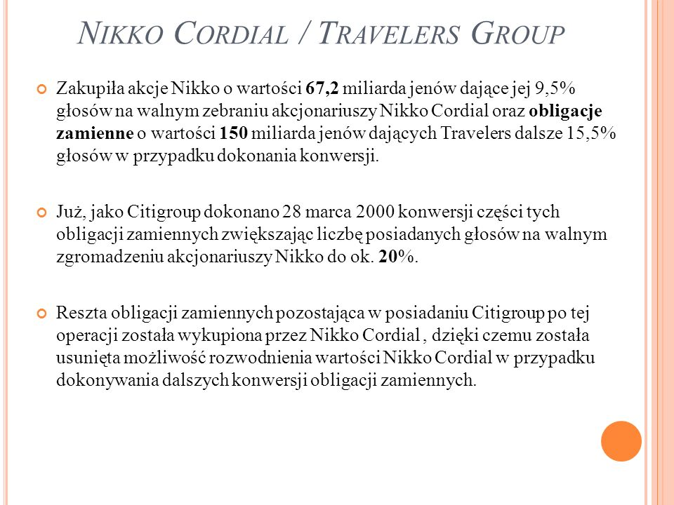Nikko Cordial / Travelers Group
