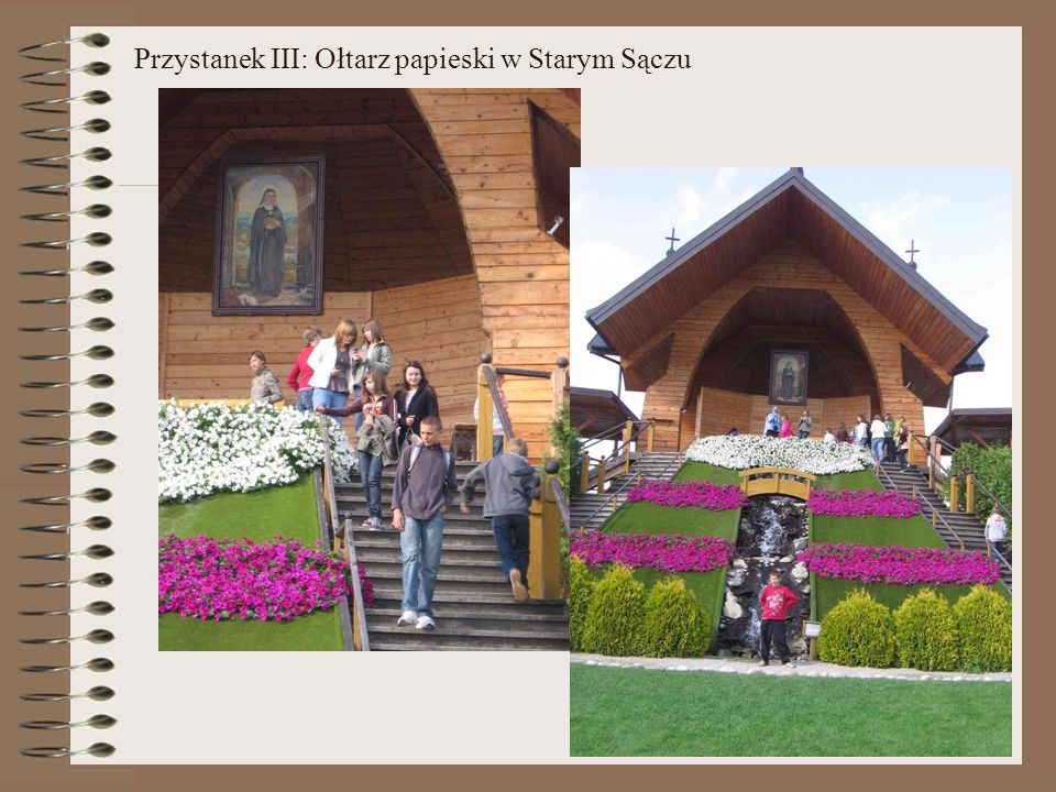 Przystanek III: Ołtarz papieski w Starym Sączu