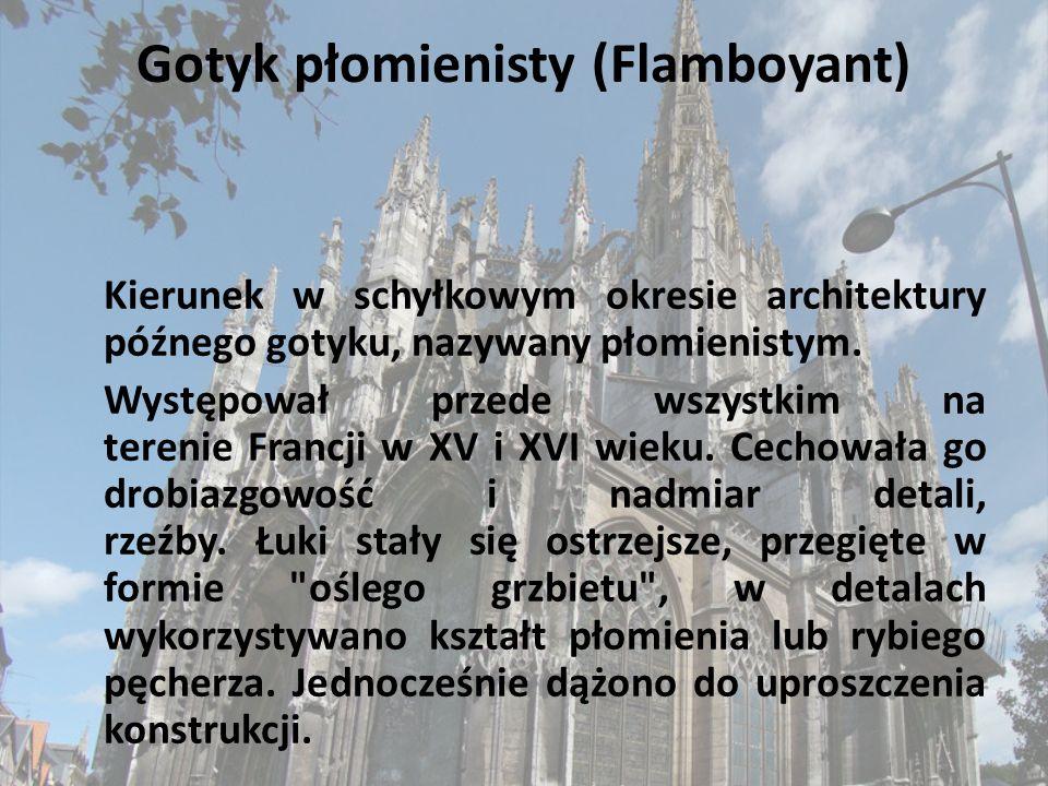 Gotyk płomienisty (Flamboyant)