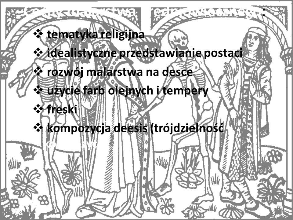 Cechy malarstwa średniowiecznego: