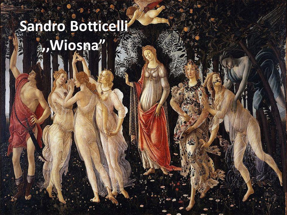 Sandro Botticelli ,,Wiosna