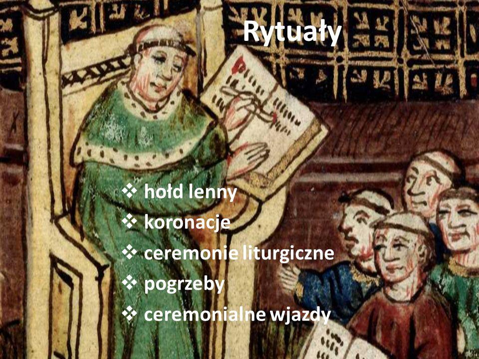 Rytuały hołd lenny koronacje ceremonie liturgiczne pogrzeby