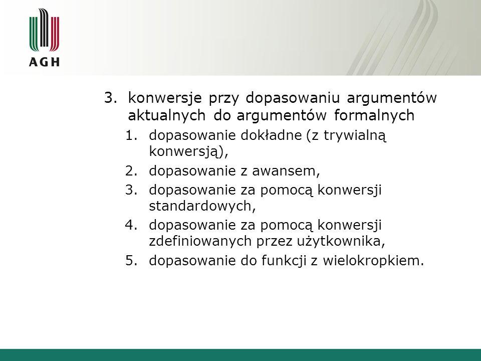 konwersje przy dopasowaniu argumentów aktualnych do argumentów formalnych
