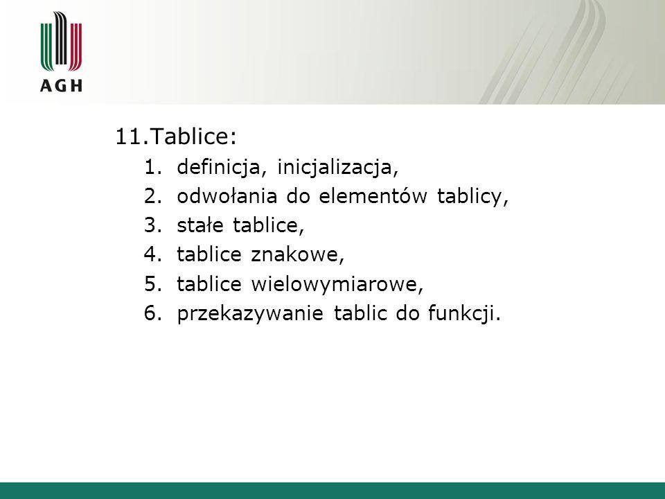 Tablice: definicja, inicjalizacja, odwołania do elementów tablicy,