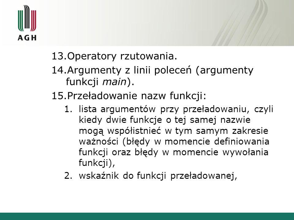 Argumenty z linii poleceń (argumenty funkcji main).