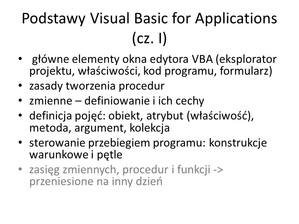 Podstawy Visual Basic for Applications (cz. I)