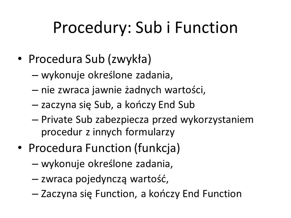 Procedury: Sub i Function