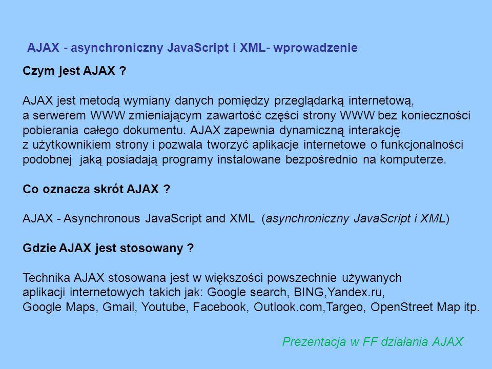 AJAX - asynchroniczny JavaScript i XML- wprowadzenie