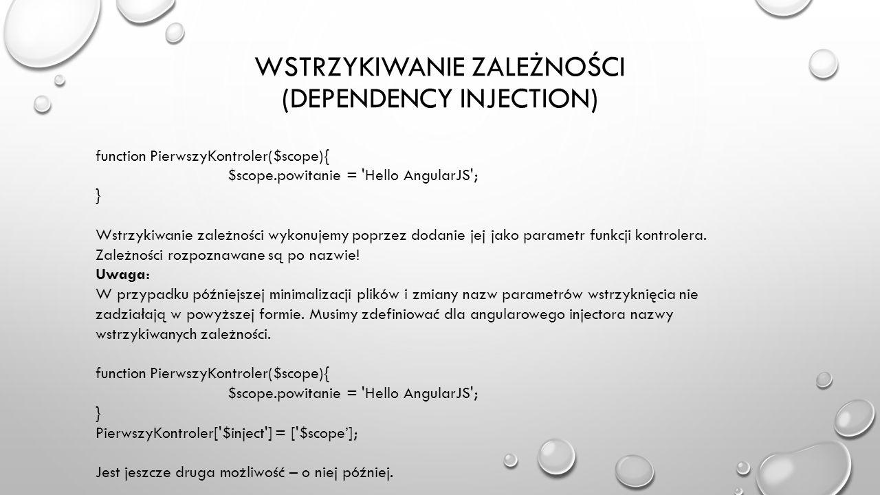 WSTRzykiwanie zależności (DEPENDENCY INJECTION)