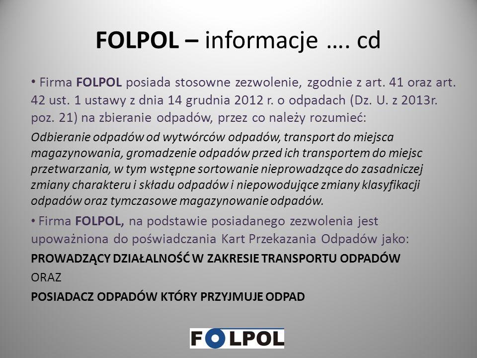 FOLPOL – informacje …. cd