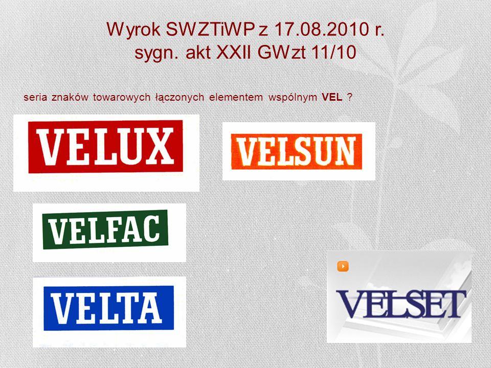 Wyrok SWZTiWP z 17.08.2010 r. sygn. akt XXII GWzt 11/10