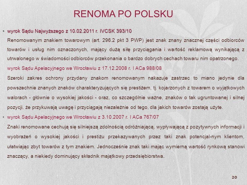 RENOMA PO POLSKU wyrok Sądu Najwyższego z 10.02.2011 r. IVCSK 393/10