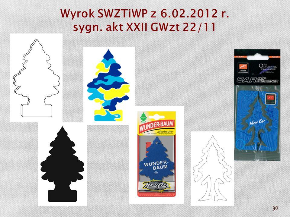 Wyrok SWZTiWP z 6.02.2012 r. sygn. akt XXII GWzt 22/11