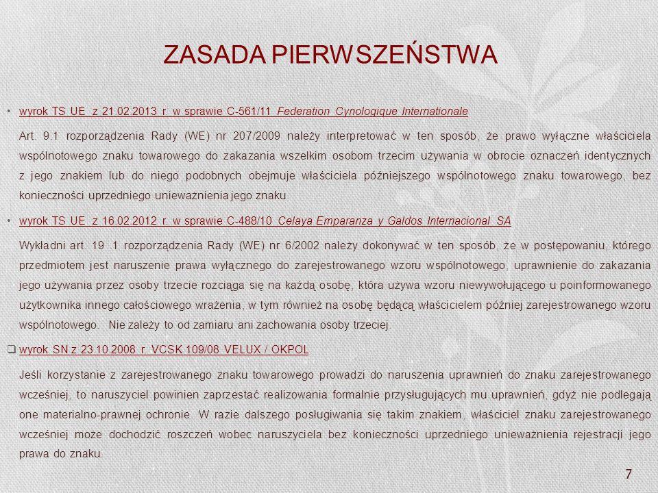 ZASADA PIERWSZEŃSTWA wyrok TS UE z 21.02.2013 r. w sprawie C-561/11 Federation Cynologique Internationale.