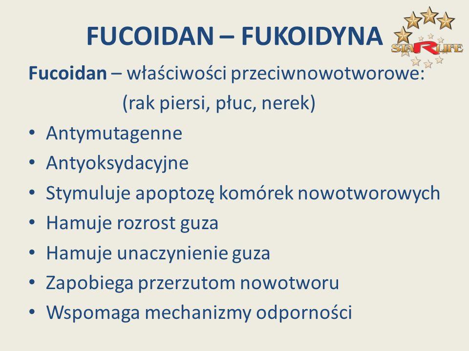 FUCOIDAN – FUKOIDYNA Fucoidan – właściwości przeciwnowotworowe: