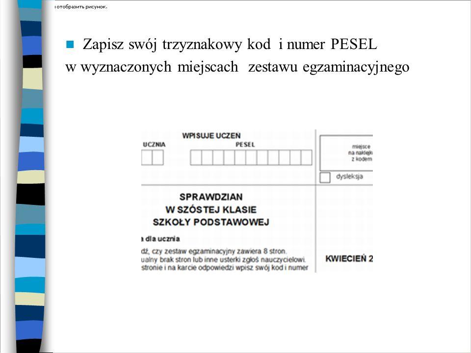 Zapisz swój trzyznakowy kod i numer PESEL